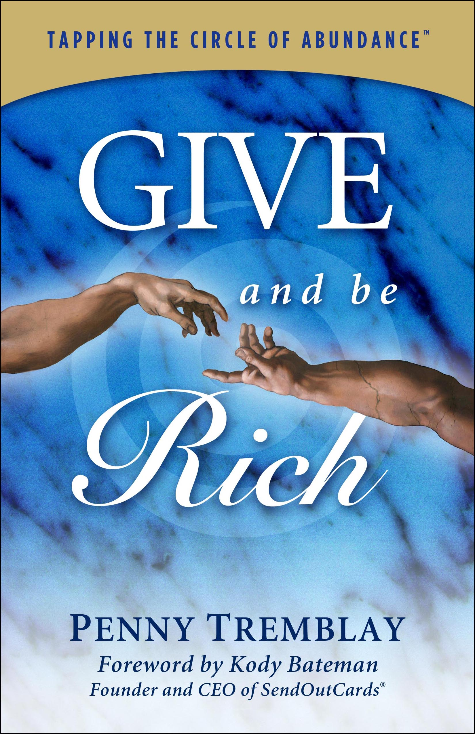 Give and Be Rich: Tapping the Circle of Abundance