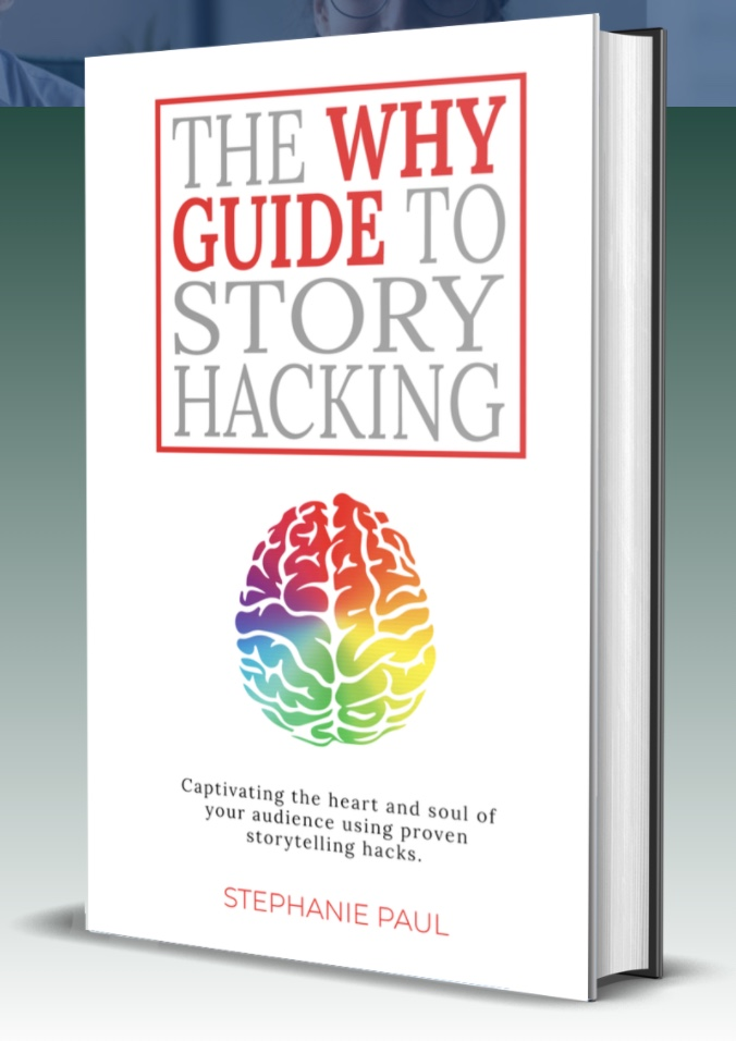 The Why Guide To Story Hacking