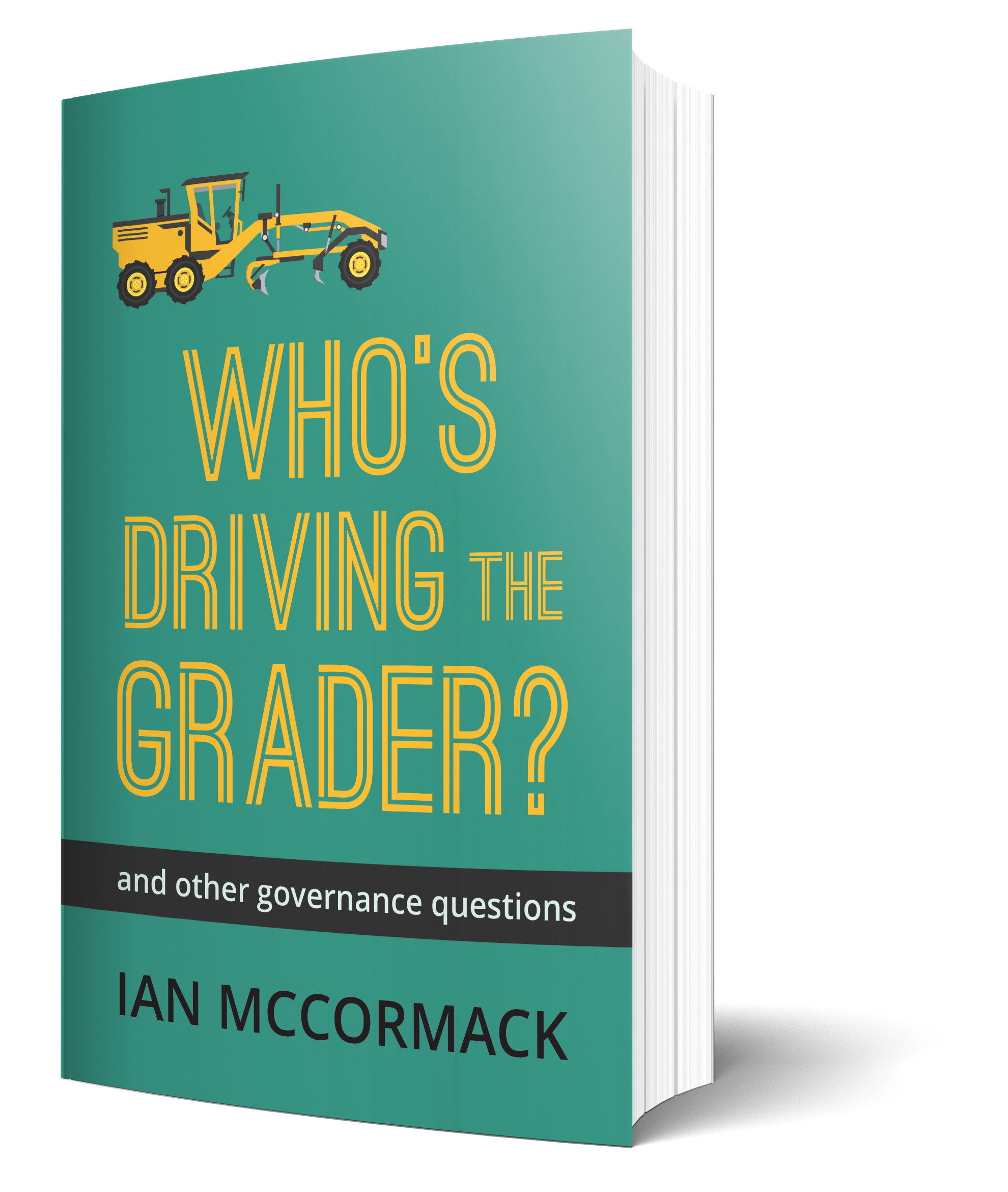 Who's Driving the Grader and Other Governance Questions